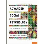Advanced Social Psychology by Roy F. Baumeister