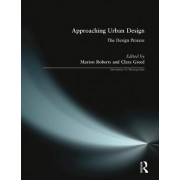 Approaching Urban Design by Marion Roberts