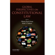 Global Perspectives on Constitutional Law by Vikram Amar