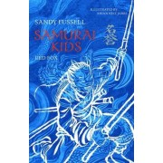 Samurai Kids, Book 7: Red Fox by Sandy Fussell