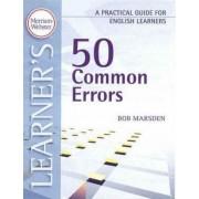 50 Common Errors by Bob Marsden