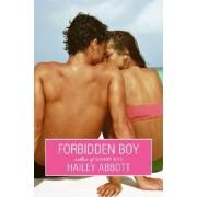 Forbidden Boy by Hailey Abbott