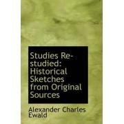 Studies Re-Studied by Alexander Charles Ewald