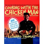Cooking with the Chicken Man by Leonard Thomas
