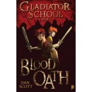 Blood Oath by Dan Scott