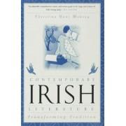 Contemporary Irish Literature by Christina Hunt Mahony
