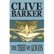 Thief Of Always by Clive Barker