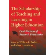 The Scholarship of Teaching and Learning in Higher Education by William E. Becker