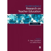 The SAGE Handbook of Research on Teacher Education by D. Jean Clandinin