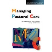 Managing Pastoral Care by Mike Calvert