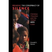 Breaking the Conspiracy of Silence by Donald E. Messer