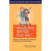 Words Will Never Hurt Me by Sally Northway Ogden