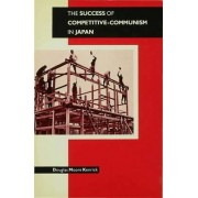 The Success of Competitive Communism in Japan by Douglas Moore Kenrick