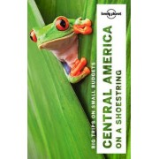 Central America on a Shoestring by Lonely Planet