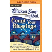 Chicken Soup for the Soul: Count Your Blessings by Jack Canfield
