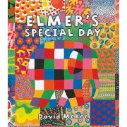 Elmer's Special Day by David McKee