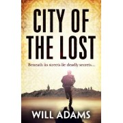 City of the Lost by Will Adams
