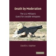 Death by Moderation by David A. Koplow