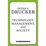 Technology, Management, and Society by Peter Ferdinand Drucker