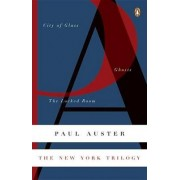 The New York Trilogy: City of Glass / Ghosts / the Locked Room by Paul Auster