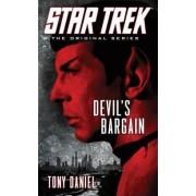 Star Trek: The Original Series: Devil's Bargain by Tony Daniel