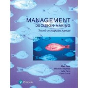 Management Decision Making by David Currie