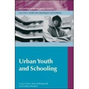 Urban Youth and Schooling by Louise Archer