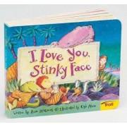 I Love You, Stinky Face by Lisa McCourt