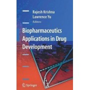 Biopharmaceutics Applications in Drug Development by Rajesh Krishna