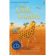 The Little Giraffe [Book with CD] by Lesley Sims