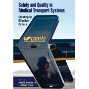 Safety and Quality in Medical Transport Systems by John Overton