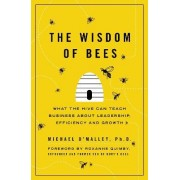 The Wisdom of Bees by Michael O'Malley