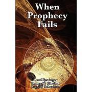 When Prophecy Fails by Professor Leon Festinger