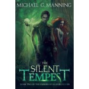 The Silent Tempest by Michael G Manning