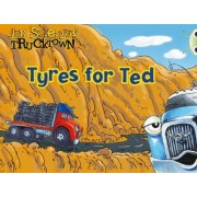 Trucktown: Tyres for Ted: Lilac by Jon Scieszka