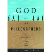 God and the Philosophers by Thomas V. Morris