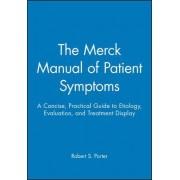 The Merck Manual of Patient Symptoms by Merck Editor