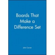 Boards That Make a Difference: Set by John Carver