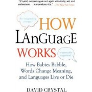 How Language Works by Professor David Crystal