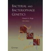 Bacterial and Bacteriophage Genetics by Edward A. Birge