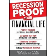 Recession-Proof Your Financial Life by Nancy Dunnan