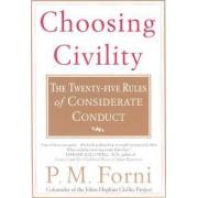 Choosing Civility by P M Forni