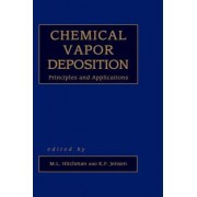 Chemical Vapor Deposition by Michael L. Hitchman