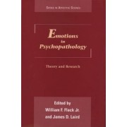 Emotions in Psychopathology by William F. Flack