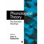 Phonological Theory by John A. Goldsmith