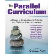 The Parallel Curriculum by Carol Ann Tomlinson