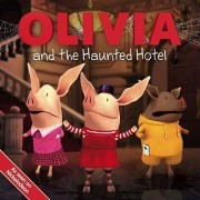 Olivia and the Haunted Hotel by Patrick Spaziante