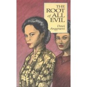 The Root of All Evil by Dewi Anggraeni