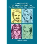 Understanding the People Around You by Ekaterina Sergeevna Filatova
