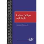 Joshua, Judges and Ruth by Carolyn Pressler